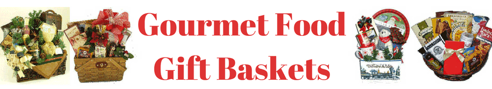 Gourmet Foods Gift Baskets