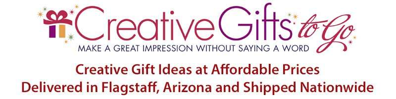 Creative gifts delivered in Flagstaff AZ and shipped nationwide