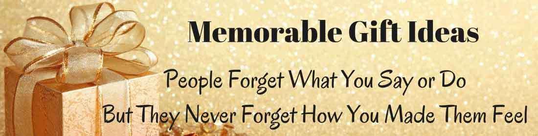 Memorable Gifts - Memorable Gift Ideas