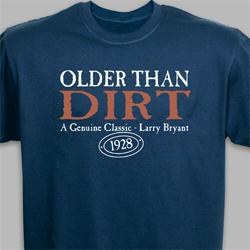 Older than dirt tee-shirt