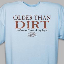 Older than Dirt Tee Shirt - Blue