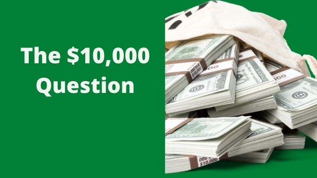 The$10000Question