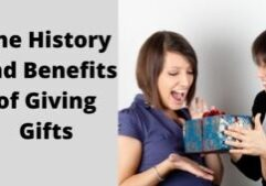 History and Benefits of Giving Gifts