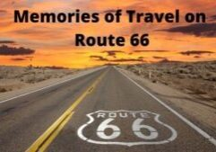 Memories of Travel on Route 66