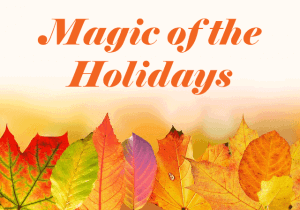The magic of the holidays